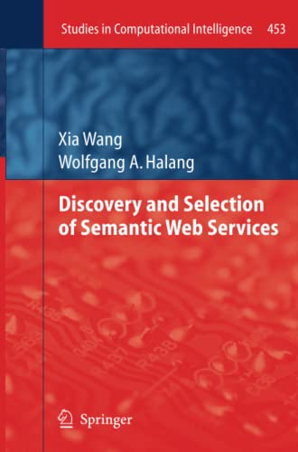 Discovery and Selection of Semantic Web Services