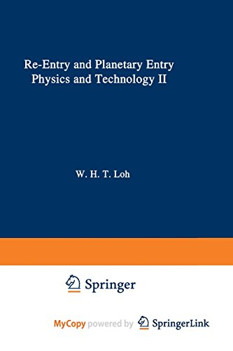 Re-Entry and Planetary Entry. Physics and Technology II