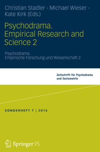 Psychodrama. Empirical Research and Science 2: Volume 2
