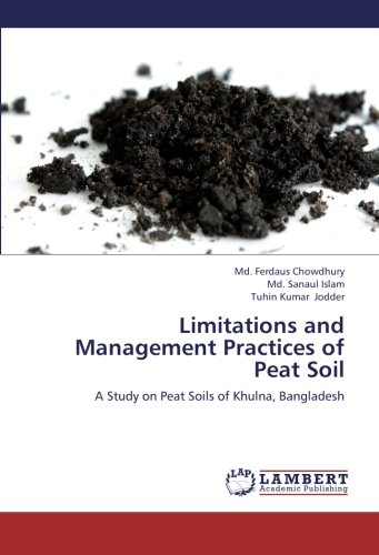 Limitations and Management Practices of Peat Soil