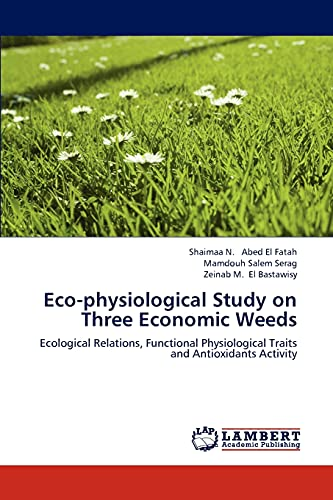 Eco-Physiological Study on Three Economic Weeds
