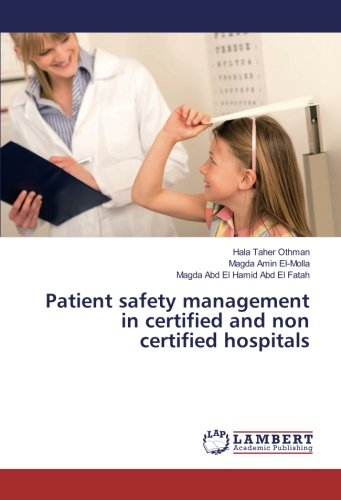 Patient safety management in certified and non certified hospitals