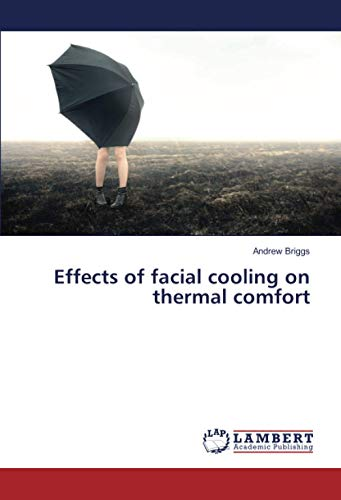 Effects of facial cooling on thermal comfort