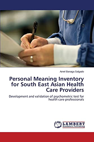 Personal Meaning Inventory for South East Asian Health Care Providers