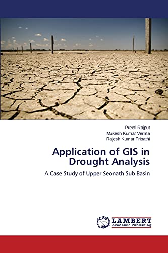 Application of GIS in Drought Analysis