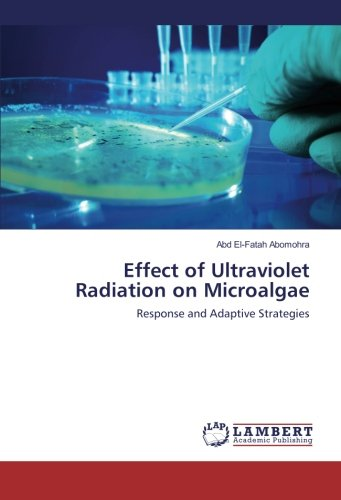 Effect of Ultraviolet Radiation on Microalgae