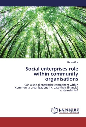 Social enterprises role within community organisations
