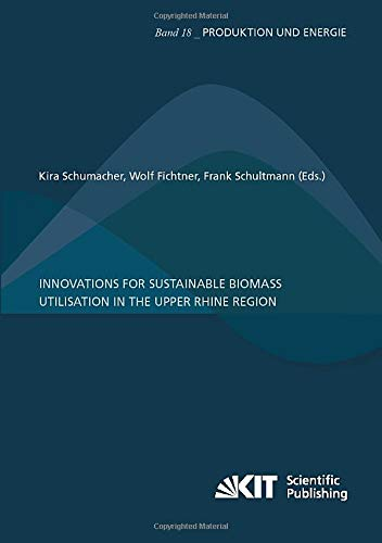Innovations for sustainable biomass utilisation in the Upper Rhine Region