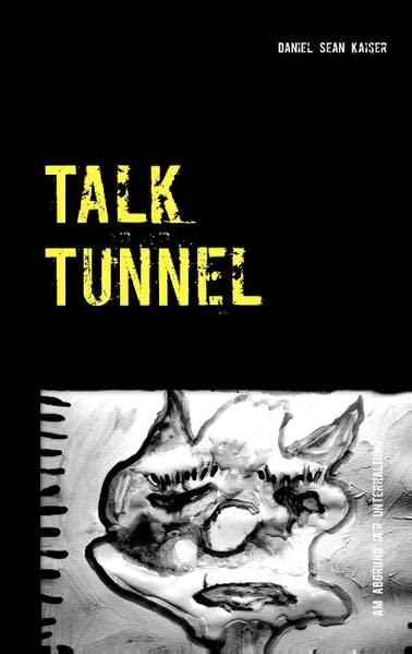 Talk Tunnel