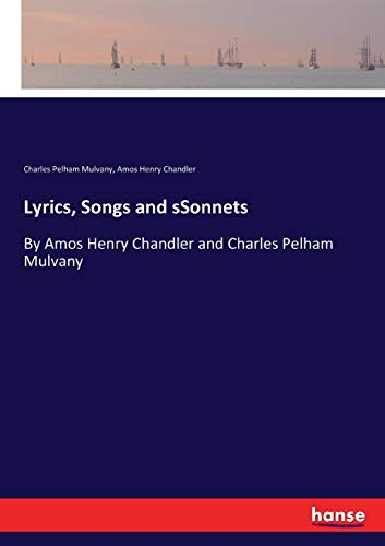 Lyrics, Songs and sSonnets