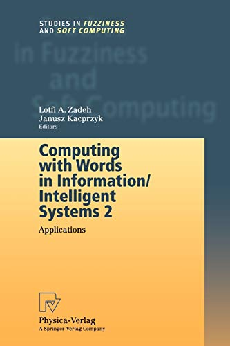 Computing with Words in Information/Intelligent Systems 2