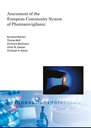 Assessment of the European Community System of Pharmacovigilance.