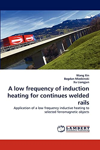 A Low Frequency of Induction Heating for Continues Welded Rails