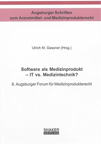Software als Medizinprodukt - IT vs. Medizintechnik?