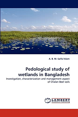 Pedological Study of Wetlands in Bangladesh