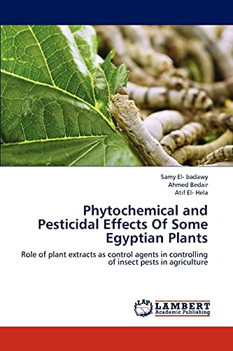 Phytochemical and Pesticidal Effects of Some Egyptian Plants