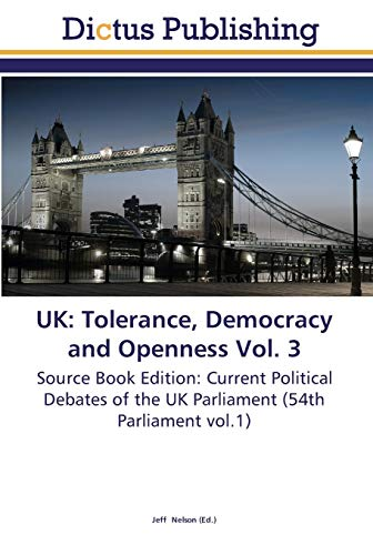 UK: Tolerance, Democracy and Openness Vol. 3