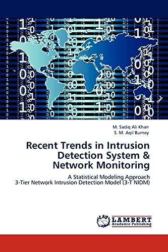 Recent Trends in Intrusion Detection System & Network Monitoring