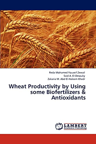 Wheat Productivity by Using Some Biofertilizers & Antioxidants