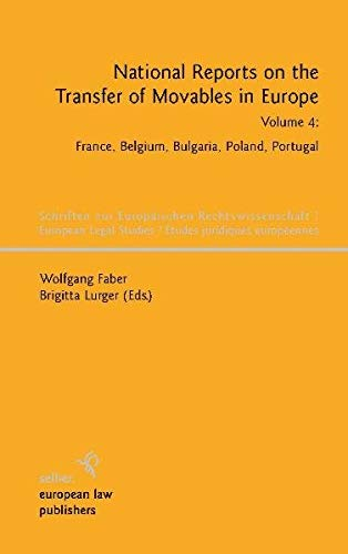 National Reports on the Transfer of Movables in Europe, Volume 4