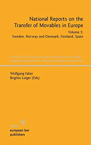 National Reports on the Transfer of Movables in Europe, Volume 5