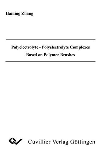Polyelectrolyte - Polyelectrolyte Complexes Based on Polymer Brushes