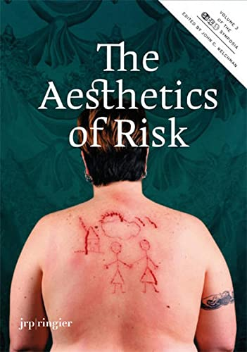 The Aesthetics of Risk: v. 3