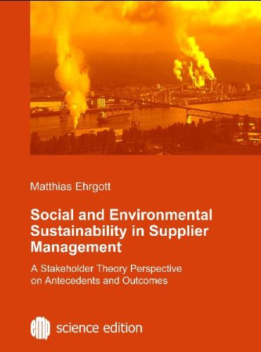 Social and Environmental Sustainability in Supplier Management