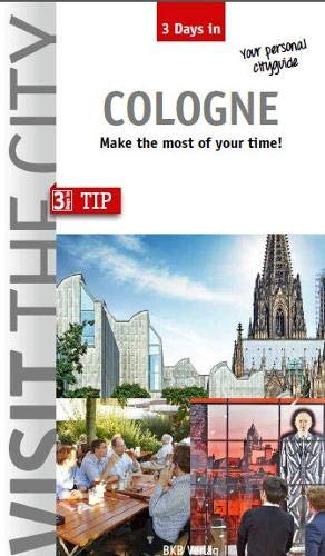 Visit the City - Cologne (3 Days In)