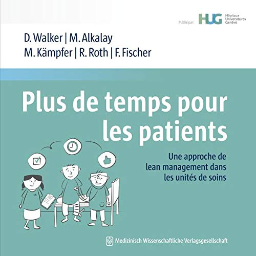 Plus de temps pour les patients