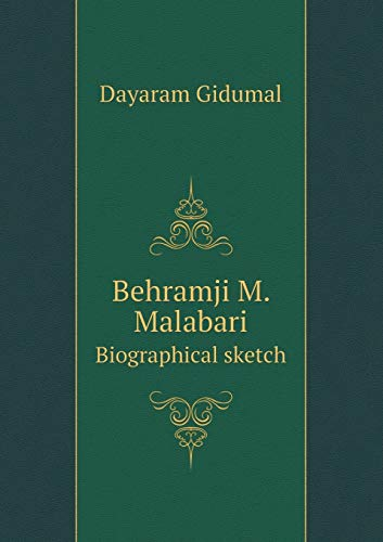Behramji M. Malabari Biographical sketch