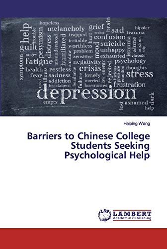 Barriers to Chinese College Students Seeking Psychological Help