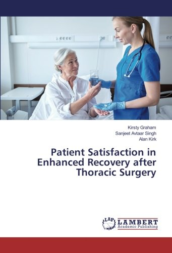 Patient Satisfaction in Enhanced Recovery after Thoracic Surgery