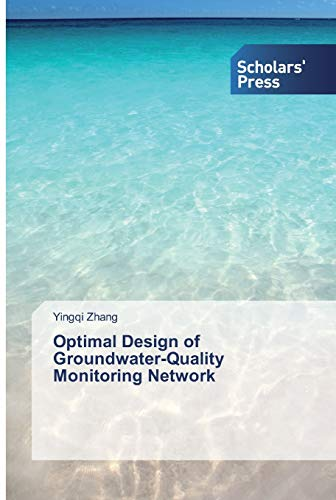 Optimal Design of Groundwater-Quality Monitoring Network