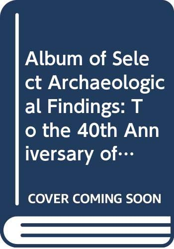 Album of Select Archaeological Findings