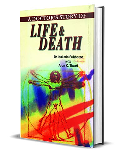 A Doctors Story of Life & Death