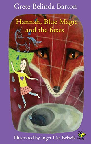 Hannah, Blue Magic and the Foxes