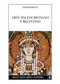 Arte paleocristiano y bizantino / Early Christian and Byzantine Art