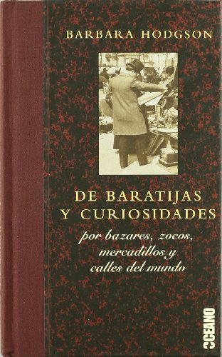 De baratijas y curiosidades/ Of Trinkets And Curiosities