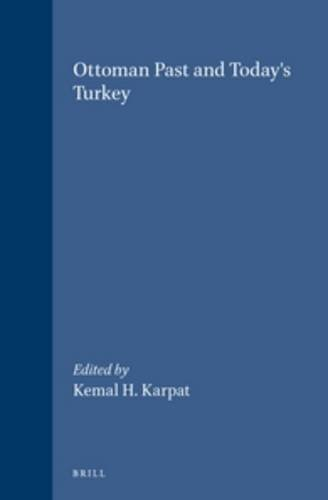 Ottoman Past and Today's Turkey