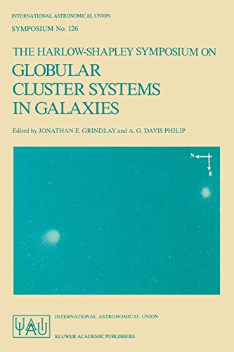 The Harlow-Shapley Symposium on Globular Cluster Systems in Galaxies