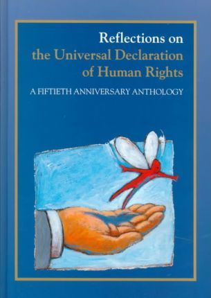 Reflections on the Universal Declaration of Human Rights