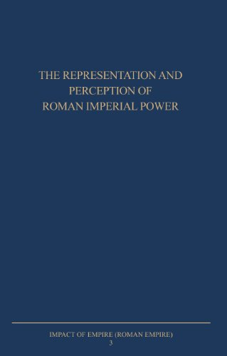 The Representation and Perception of Roman Imperial Power