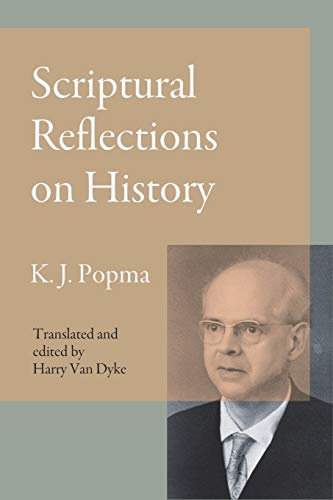 Scriptural Reflections on History