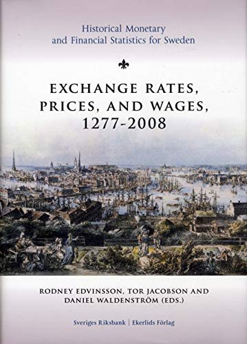 Exchange Rates, Prices, and Wages, 1277-2008