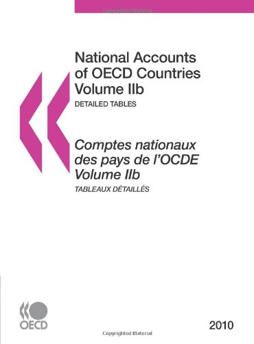 National Accounts of OECD Countries 2010, Volume IIb, Detailed Tables