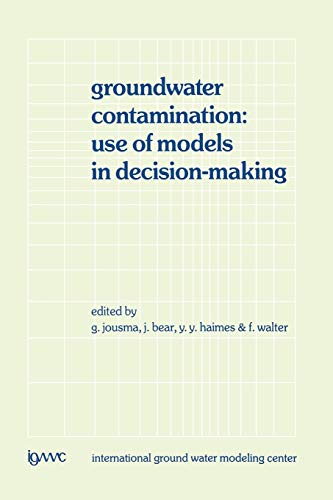 Groundwater Contamination: Use of Models in Decision-Making