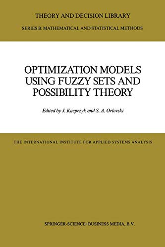 Optimization Models Using Fuzzy Sets and Possibility Theory