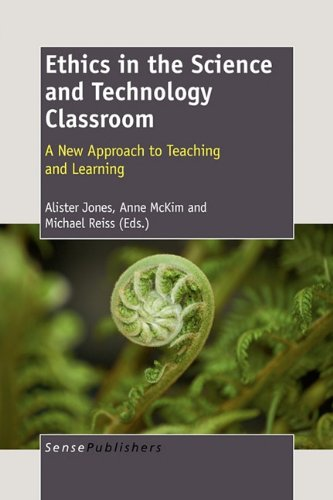 Ethics in the Science and Technology Classroom