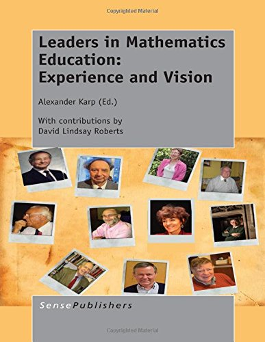 Leaders in Mathematics Education: Experience and Vision